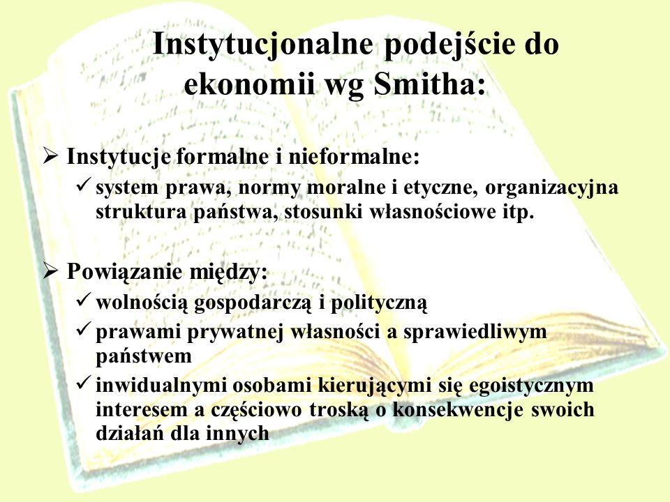 Instytucjonalne podejście do ekonomii wg Smitha:
