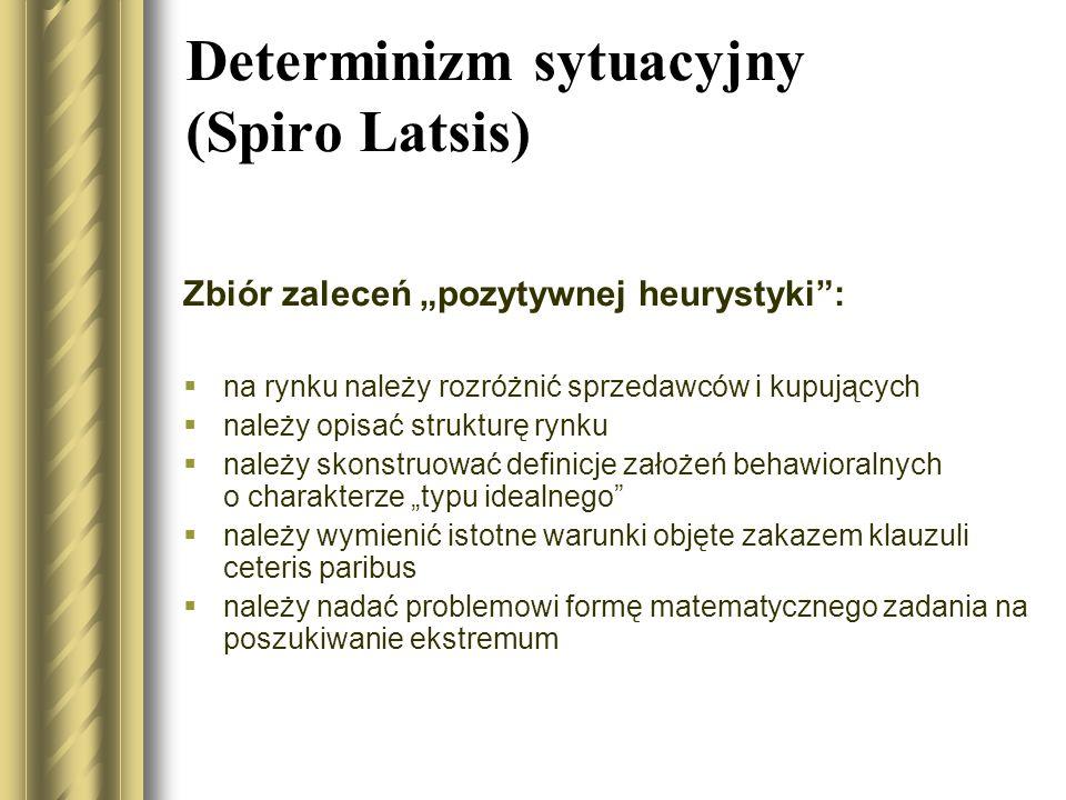 Determinizm sytuacyjny (Spiro Latsis)