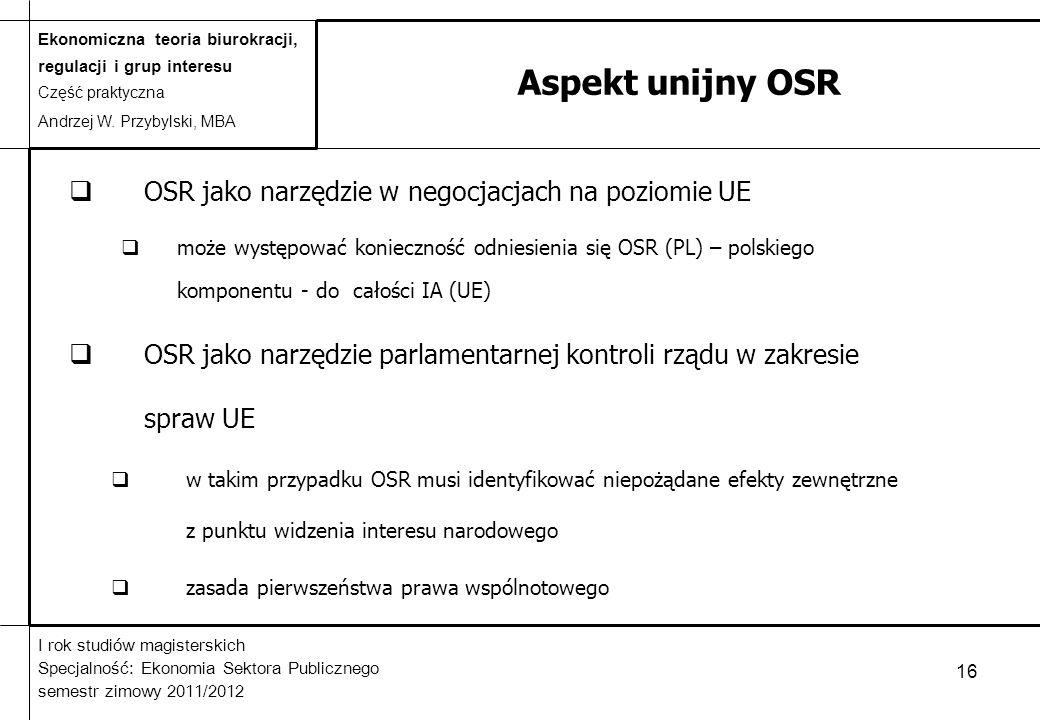 Aspekt unijny OSR OSR jako narzędzie w negocjacjach na poziomie UE