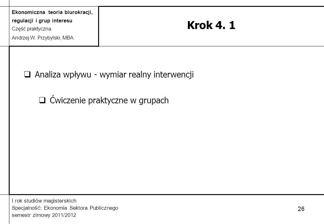 Krok 4. 1 Analiza wpływu - wymiar realny interwencji