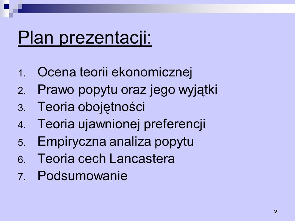 Plan prezentacji: Ocena teorii ekonomicznej