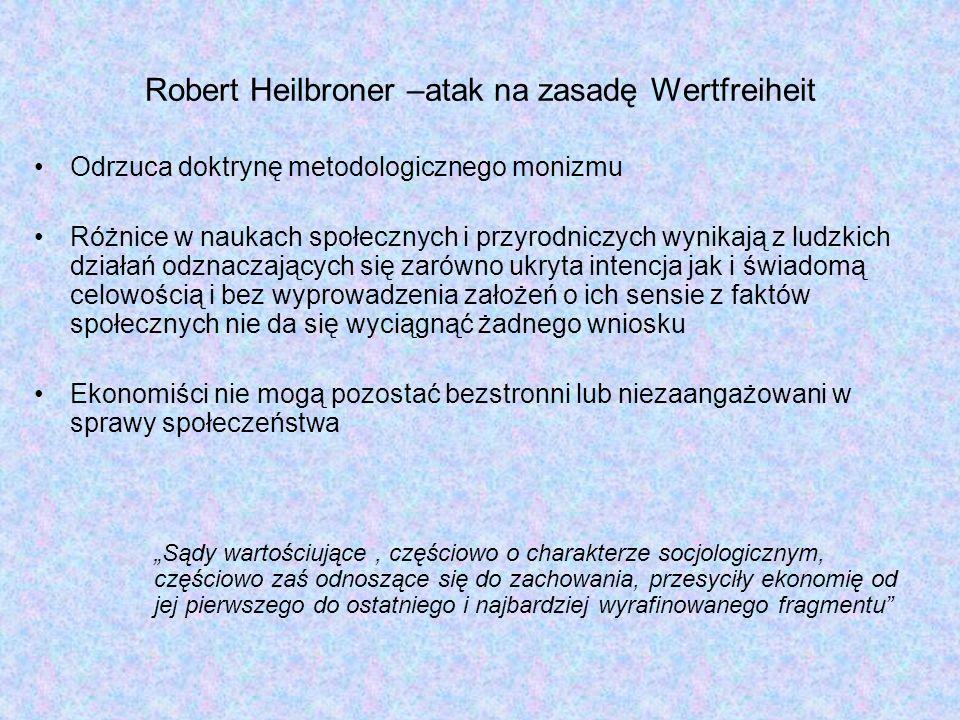 Robert Heilbroner –atak na zasadę Wertfreiheit