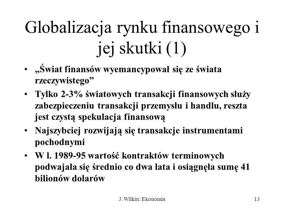 Globalizacja rynku finansowego i jej skutki (1)