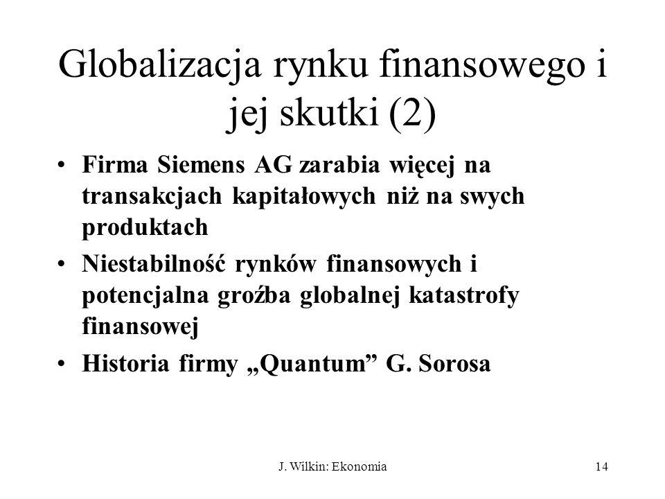 Globalizacja rynku finansowego i jej skutki (2)