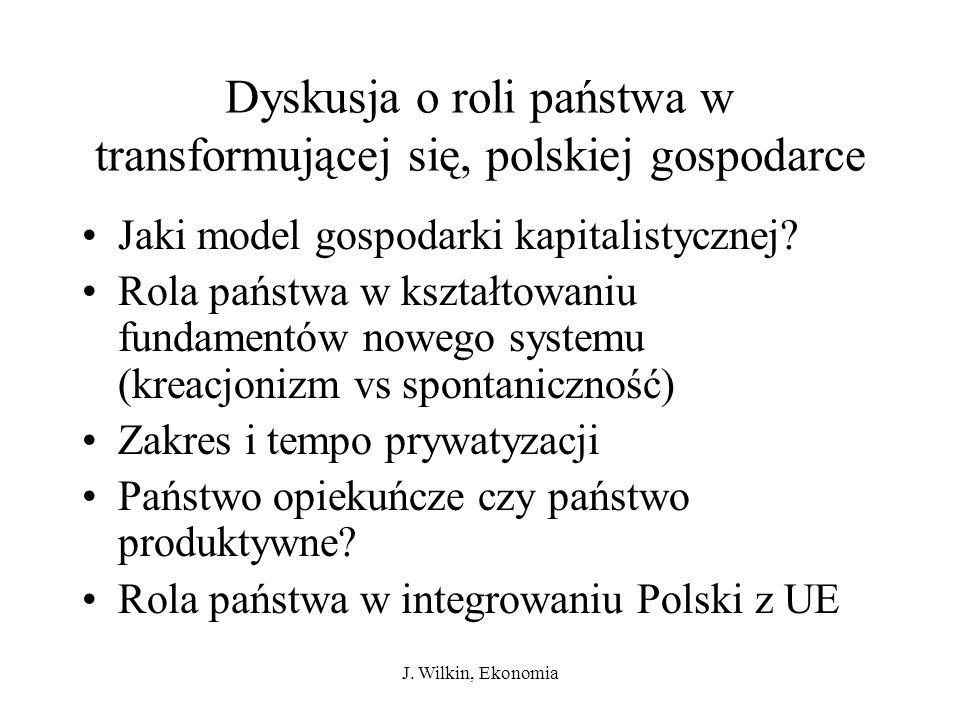 Dyskusja o roli państwa w transformującej się, polskiej gospodarce