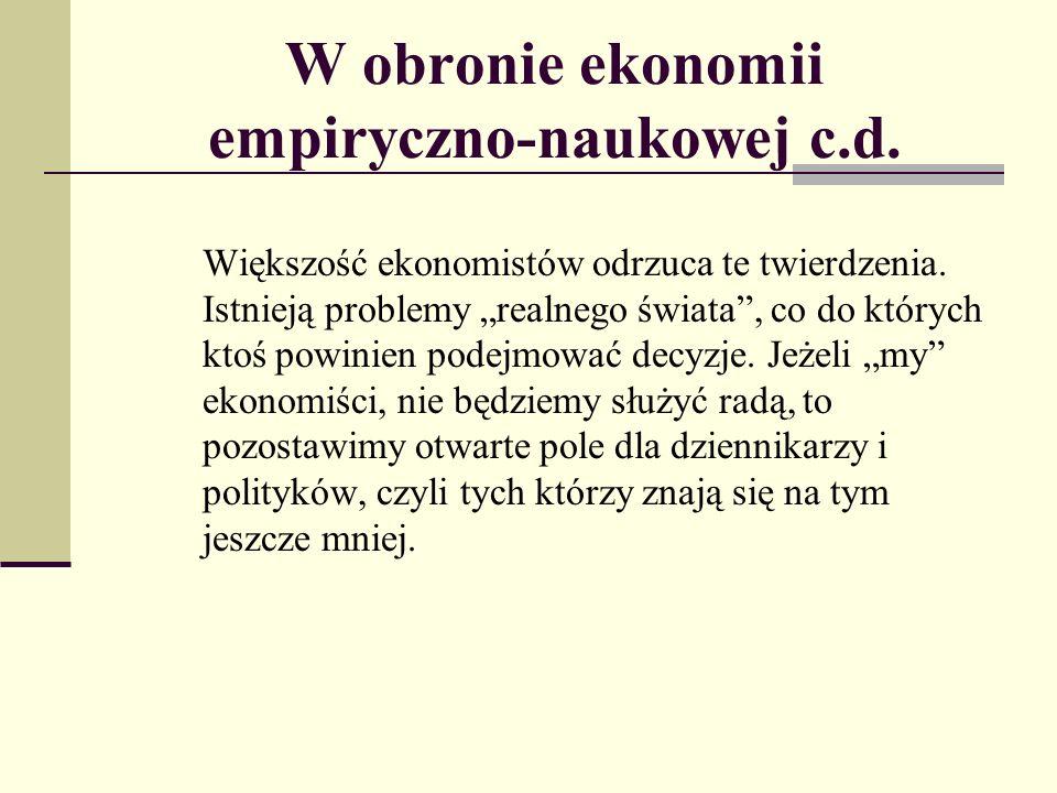 W obronie ekonomii empiryczno-naukowej c.d.