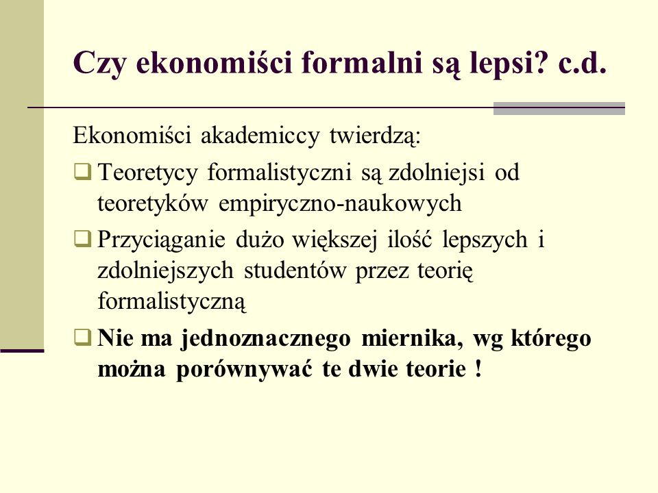 Czy ekonomiści formalni są lepsi c.d.
