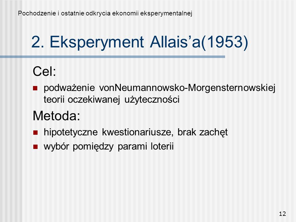 2. Eksperyment Allais'a(1953)