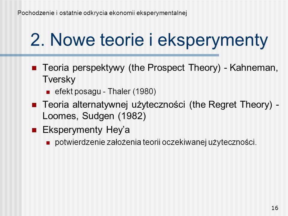 2. Nowe teorie i eksperymenty