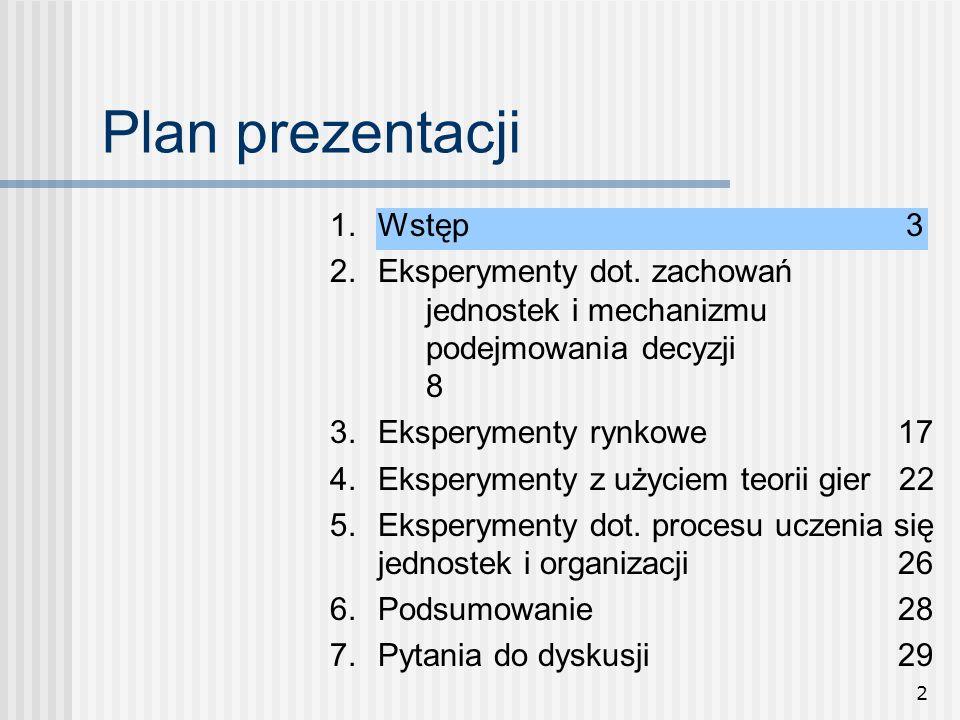 Plan prezentacji 1. Wstęp 3