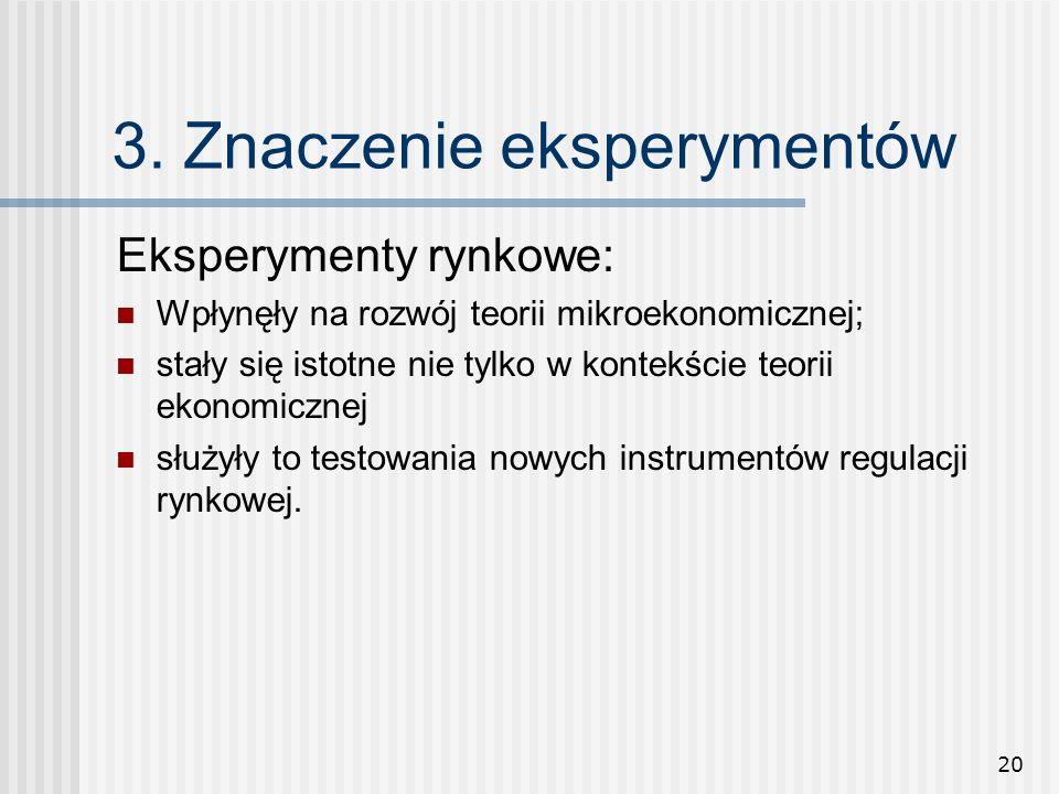 3. Znaczenie eksperymentów