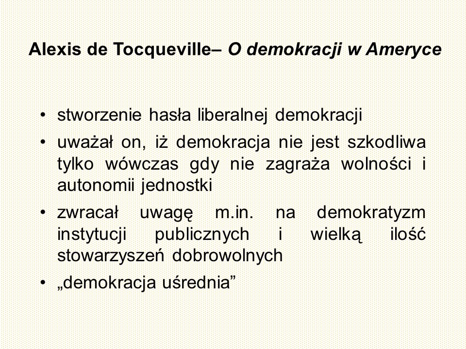 Alexis de Tocqueville– O demokracji w Ameryce