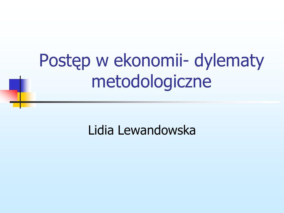 Postęp w ekonomii- dylematy metodologiczne
