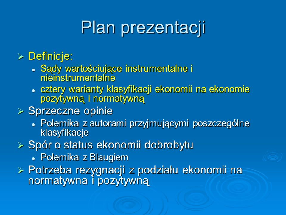 Plan prezentacji Definicje: Sprzeczne opinie