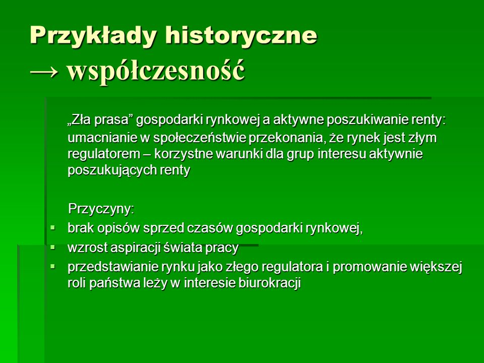 Przykłady historyczne → współczesność