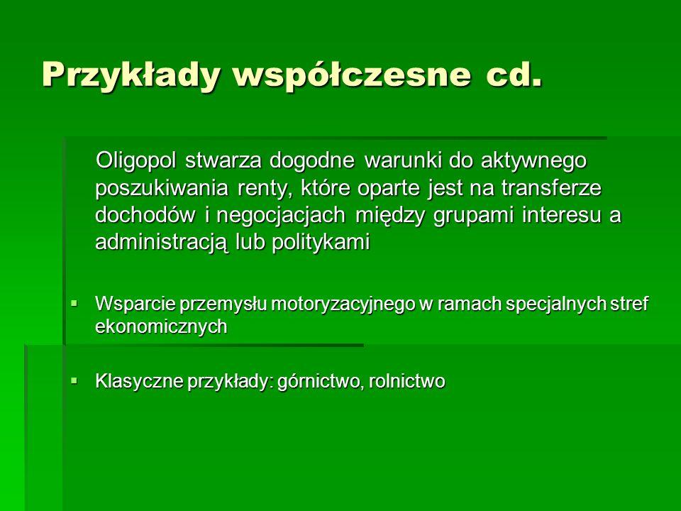 Przykłady współczesne cd.