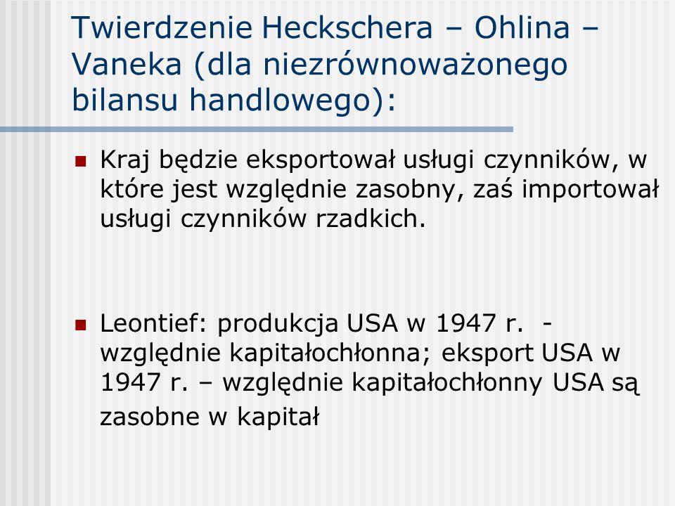 Twierdzenie Heckschera – Ohlina – Vaneka (dla niezrównoważonego bilansu handlowego):