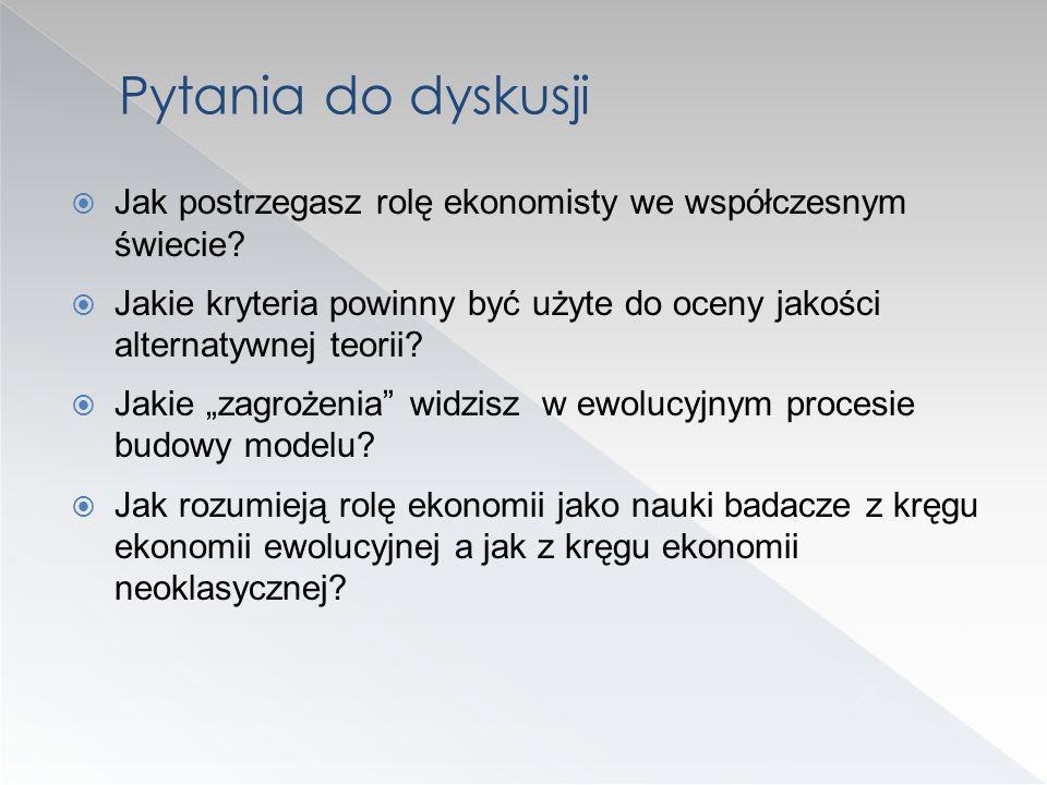 Pytania do dyskusji Jak postrzegasz rolę ekonomisty we współczesnym świecie