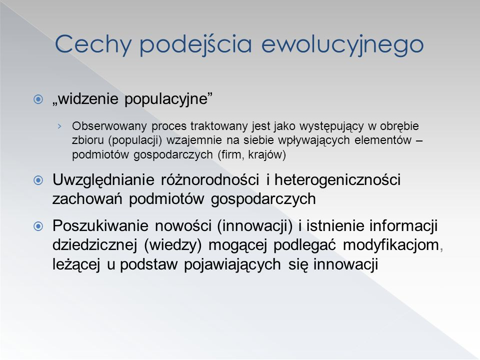 Cechy podejścia ewolucyjnego