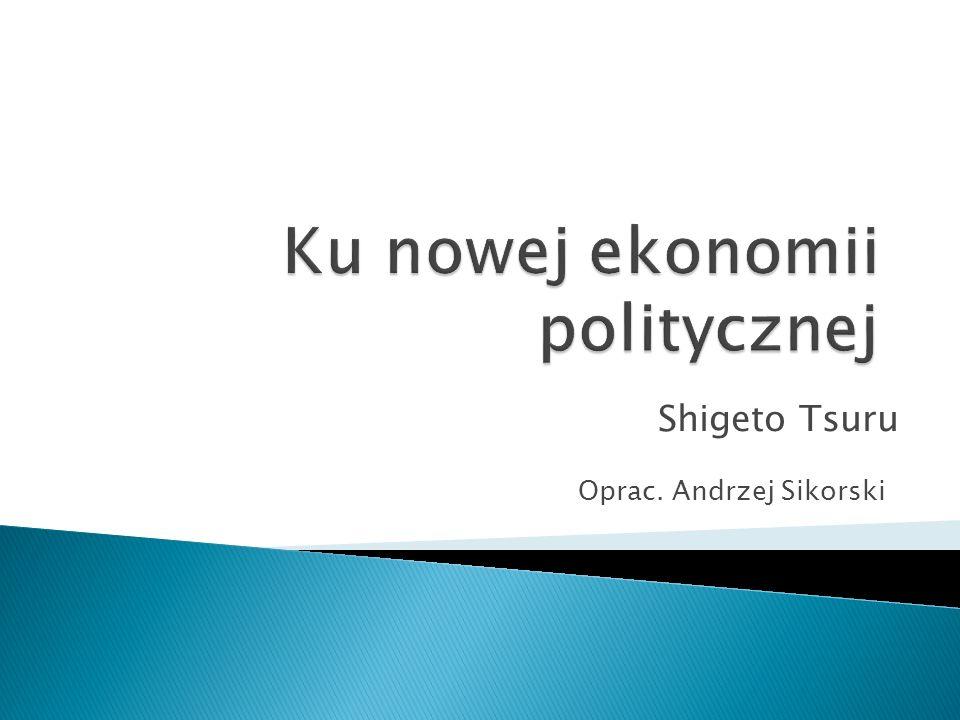 Ku nowej ekonomii politycznej