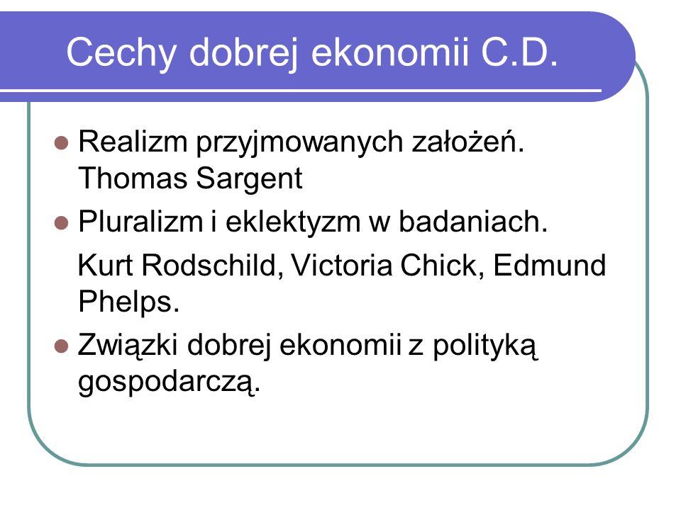 Cechy dobrej ekonomii C.D.