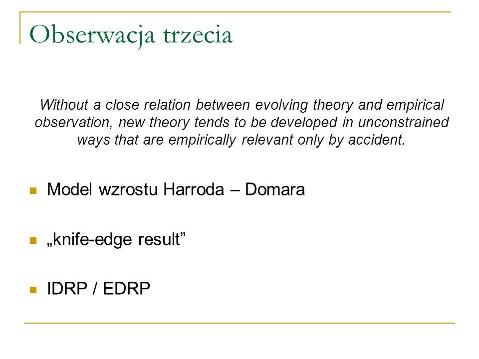 """Obserwacja trzecia Model wzrostu Harroda – Domara """"knife-edge result"""