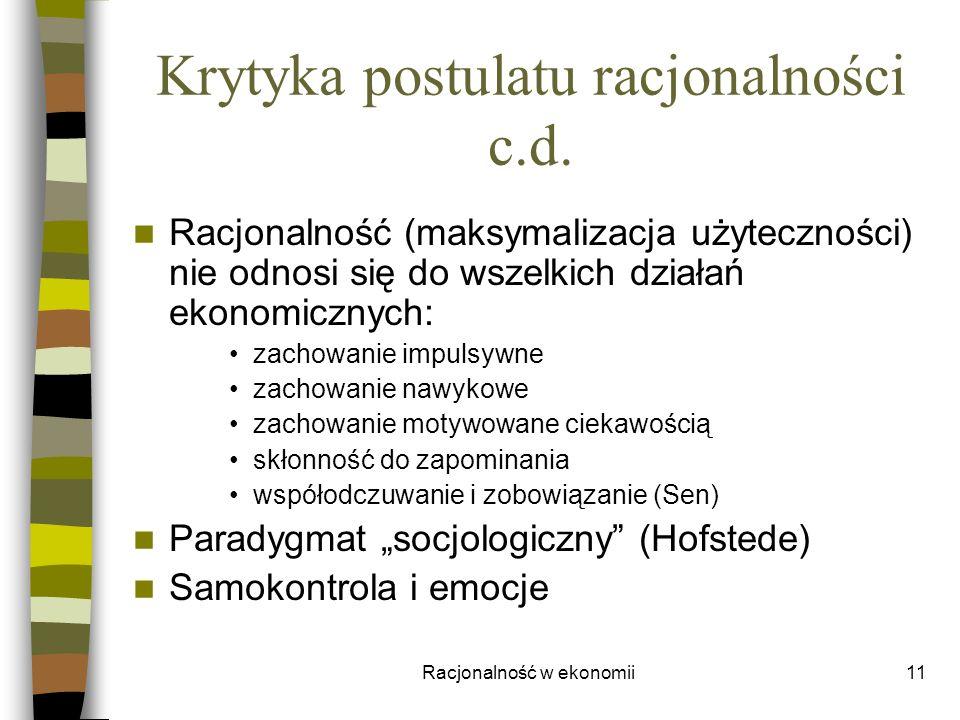 Krytyka postulatu racjonalności c.d.