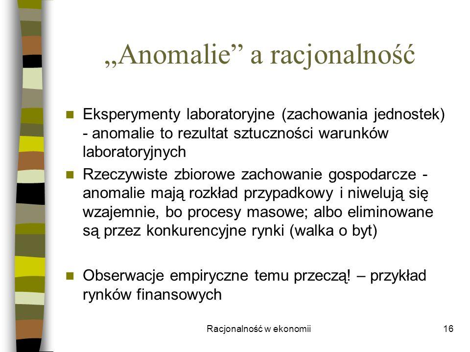 """""""Anomalie a racjonalność"""