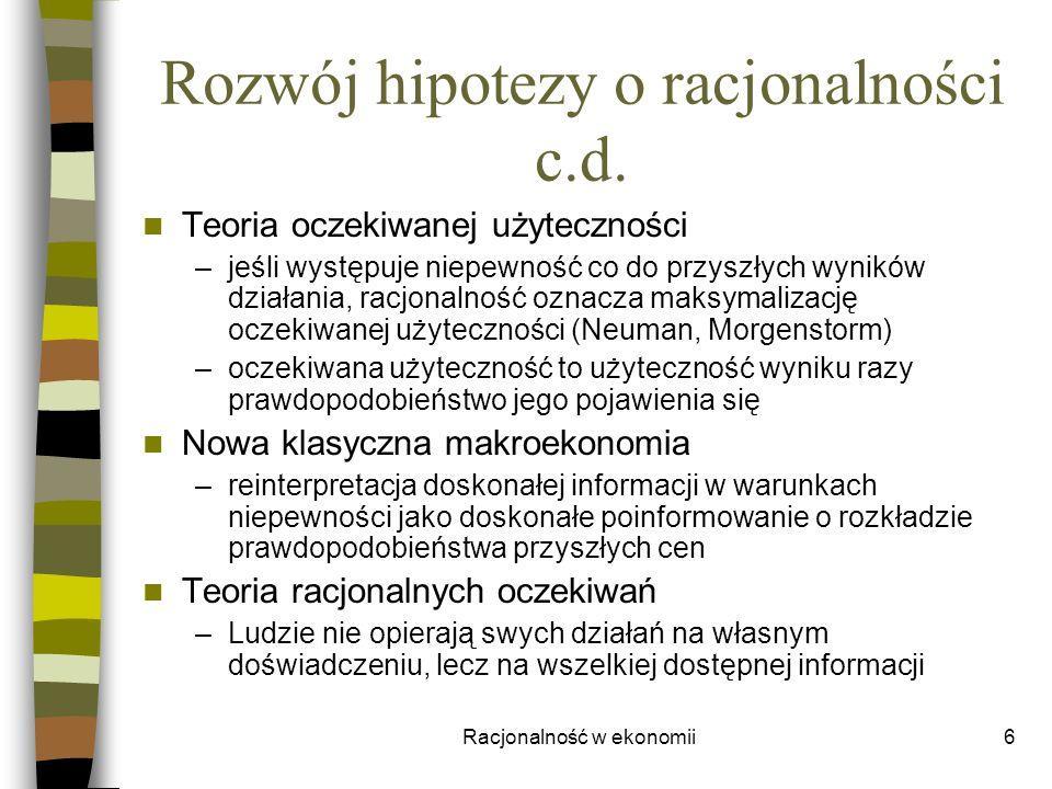 Rozwój hipotezy o racjonalności c.d.