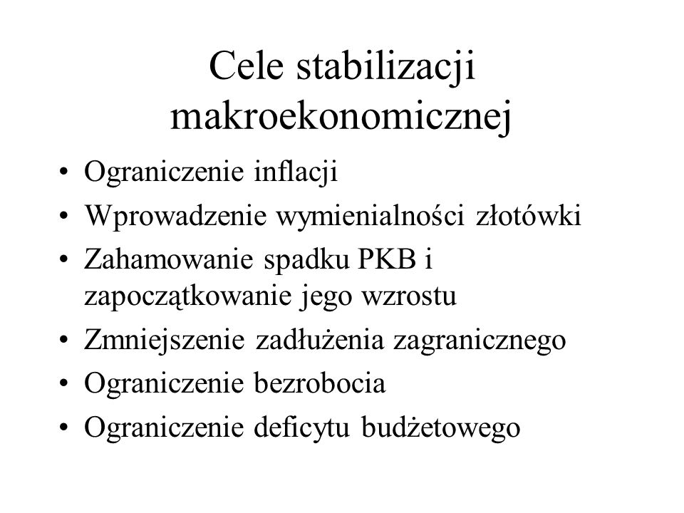Cele stabilizacji makroekonomicznej