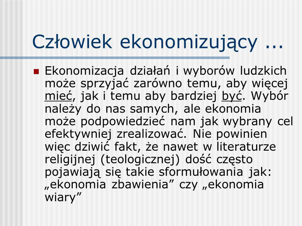 Człowiek ekonomizujący ...
