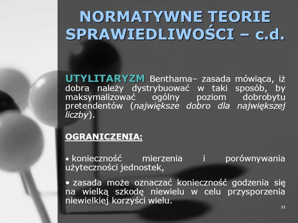 NORMATYWNE TEORIE SPRAWIEDLIWOŚCI – c.d.