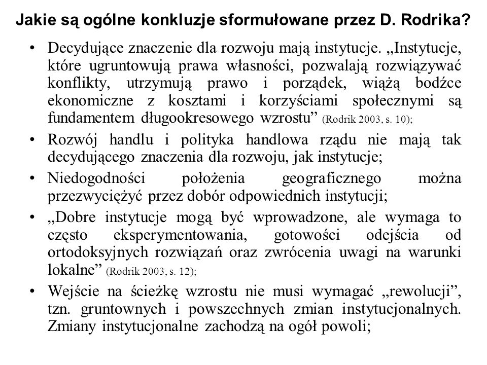 Jakie są ogólne konkluzje sformułowane przez D. Rodrika