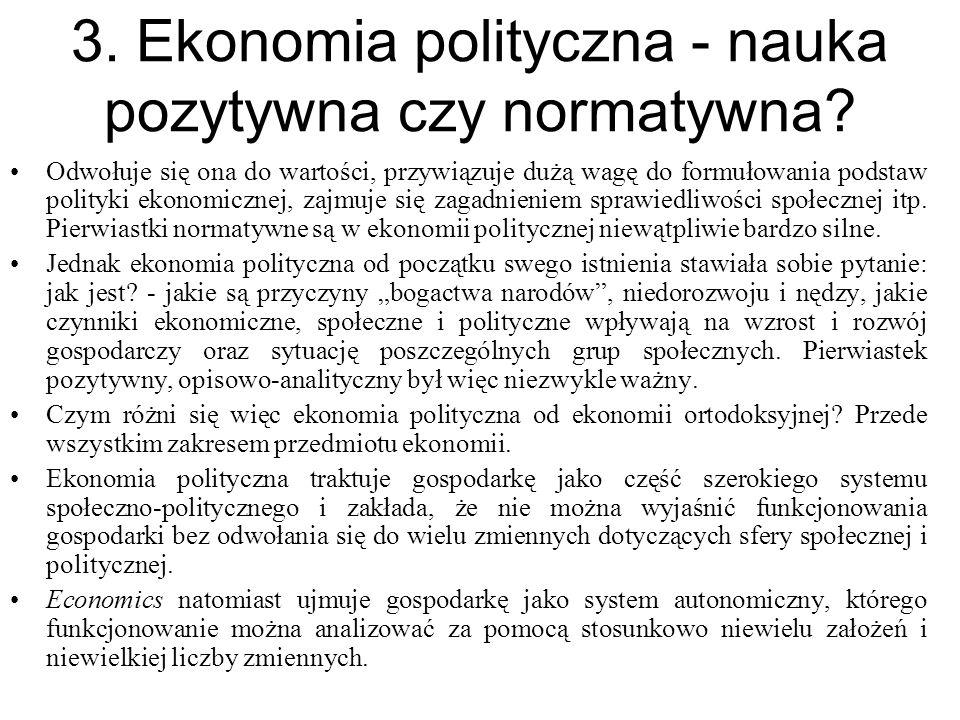 3. Ekonomia polityczna - nauka pozytywna czy normatywna