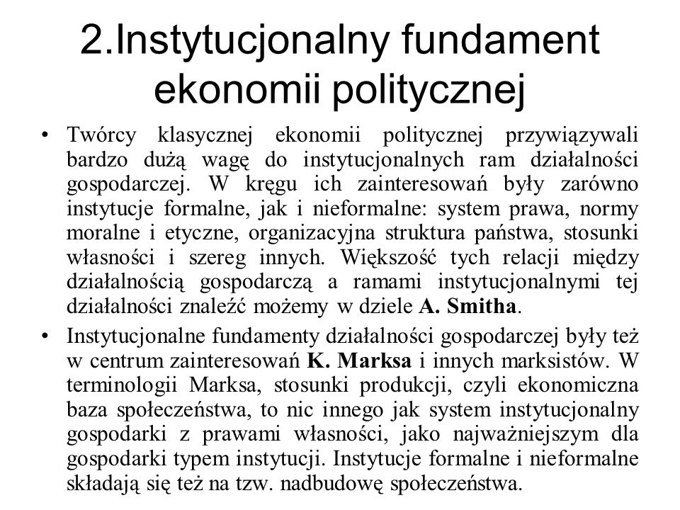 2.Instytucjonalny fundament ekonomii politycznej