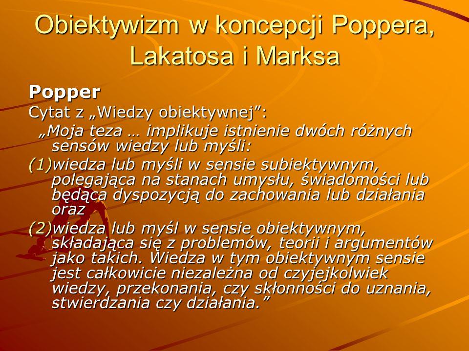 Obiektywizm w koncepcji Poppera, Lakatosa i Marksa
