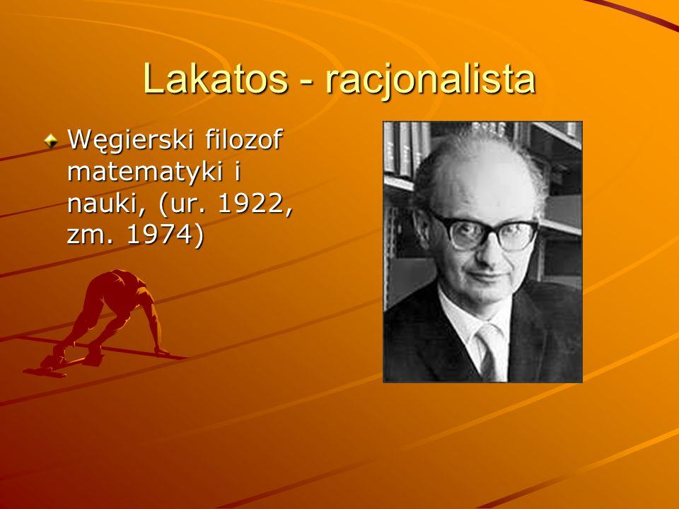 Lakatos - racjonalista