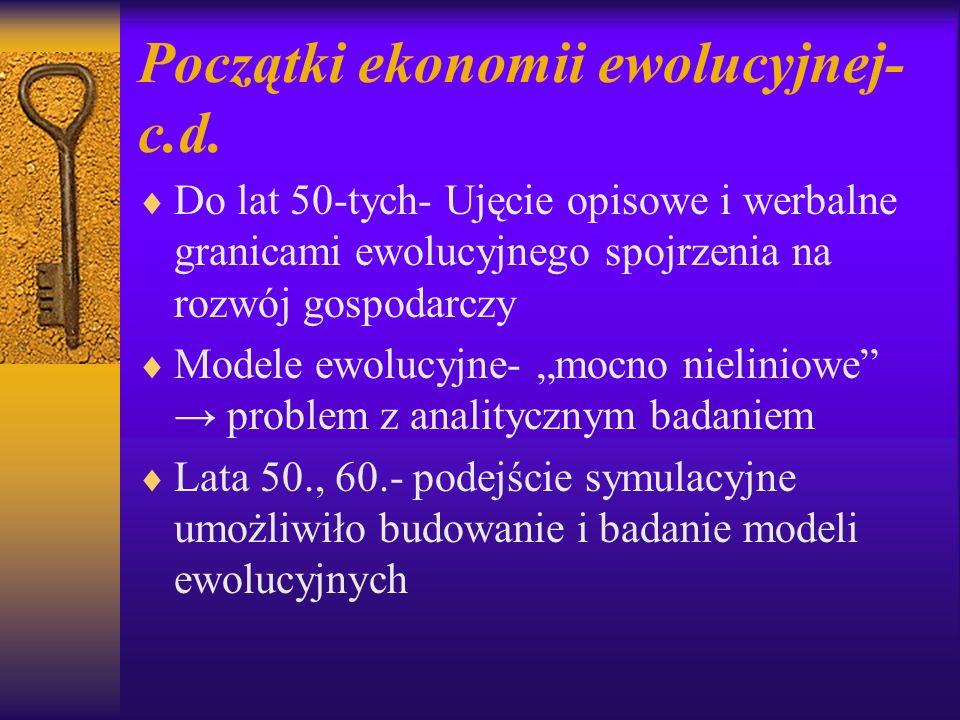 Początki ekonomii ewolucyjnej-c.d.