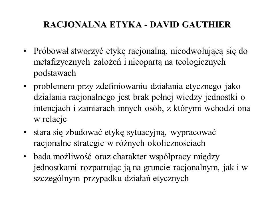 RACJONALNA ETYKA - DAVID GAUTHIER