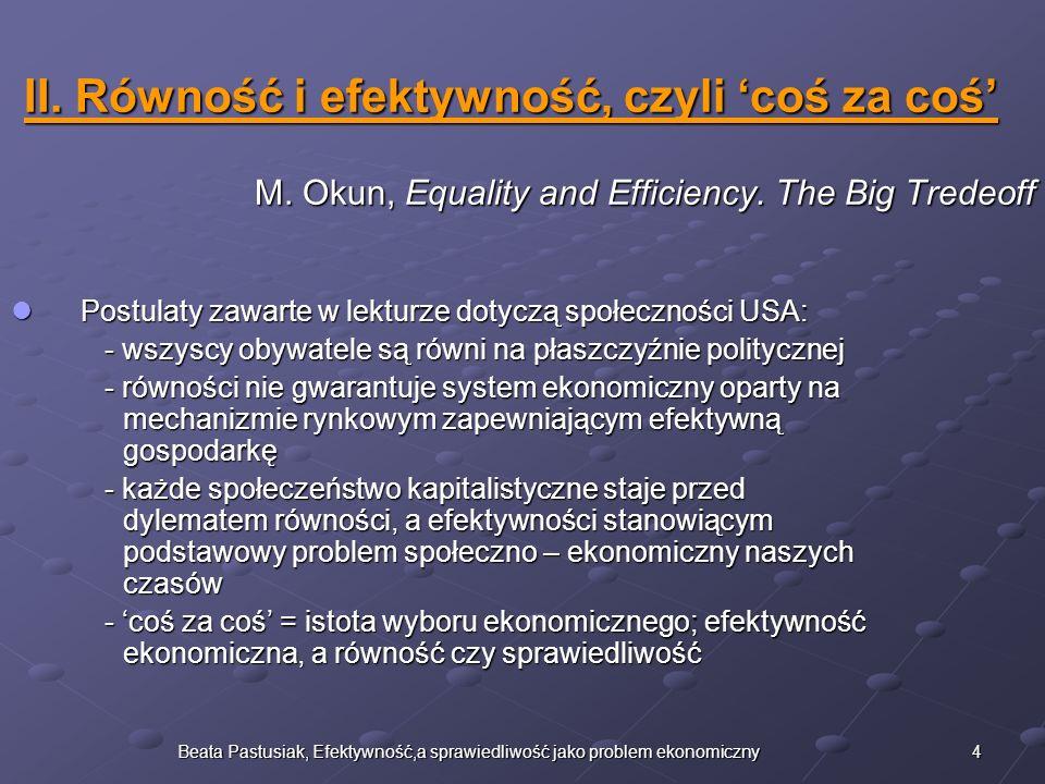 II. Równość i efektywność, czyli 'coś za coś'