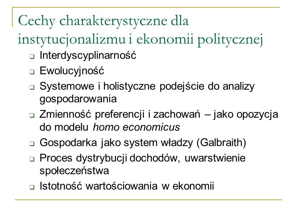 Cechy charakterystyczne dla instytucjonalizmu i ekonomii politycznej