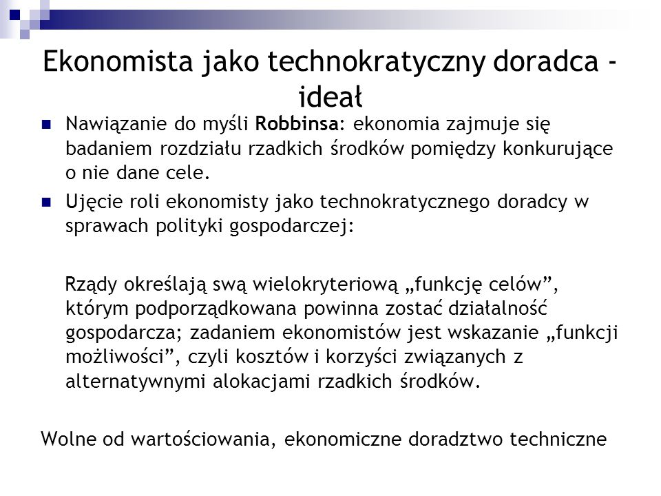 Ekonomista jako technokratyczny doradca - ideał