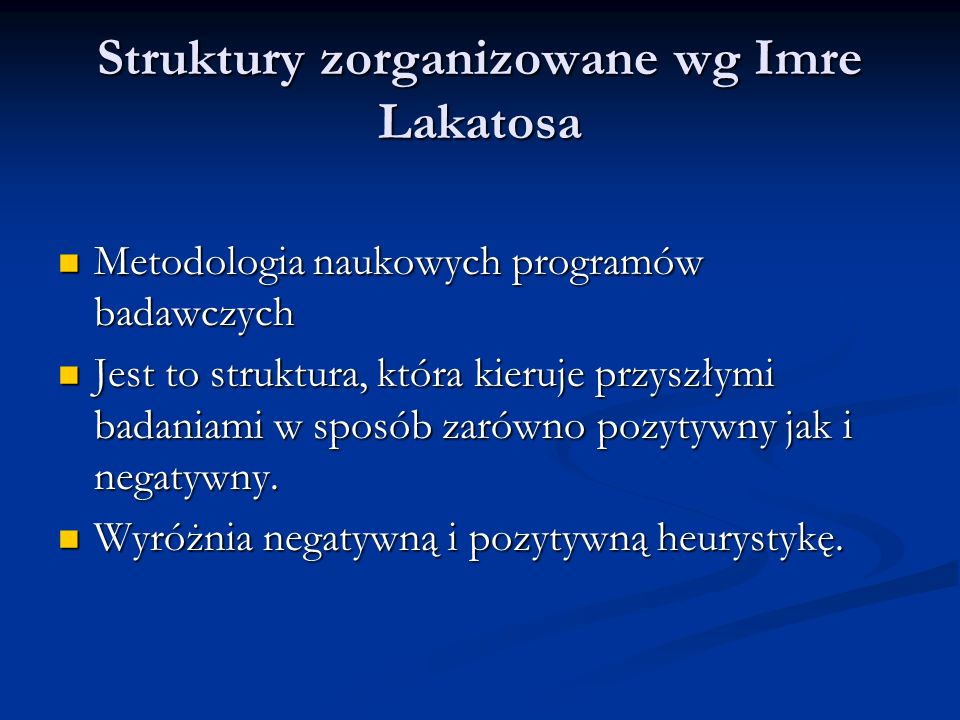 Struktury zorganizowane wg Imre Lakatosa