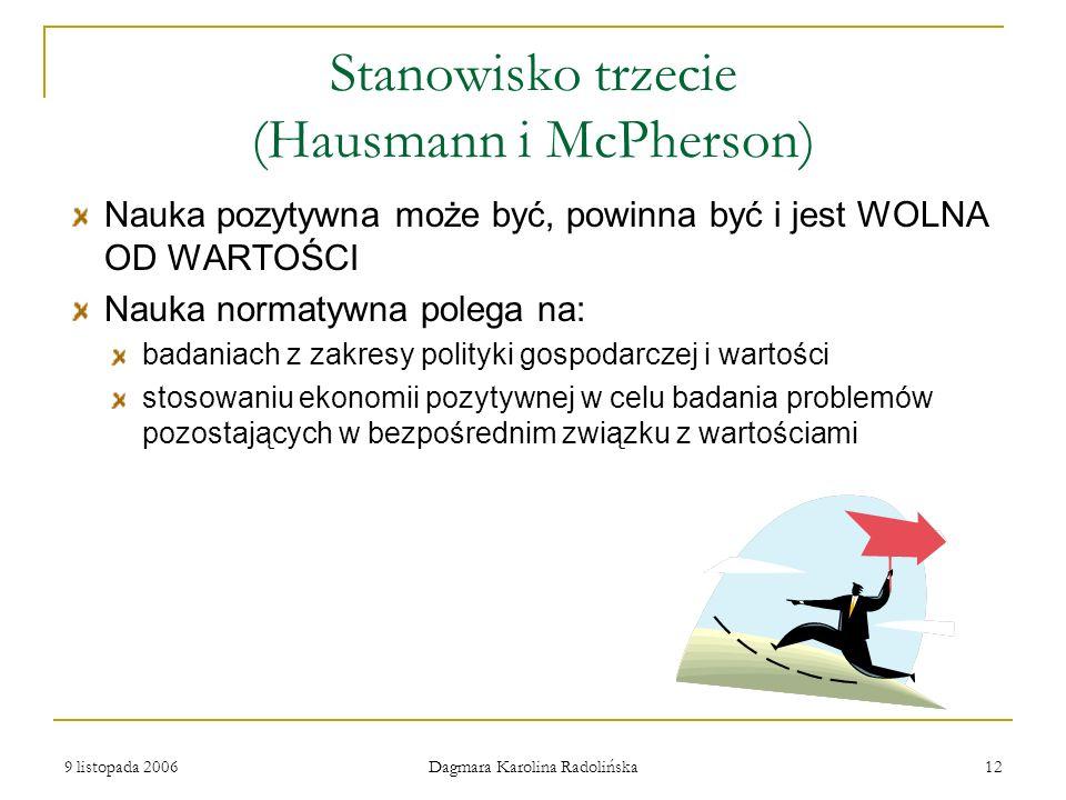 Stanowisko trzecie (Hausmann i McPherson)