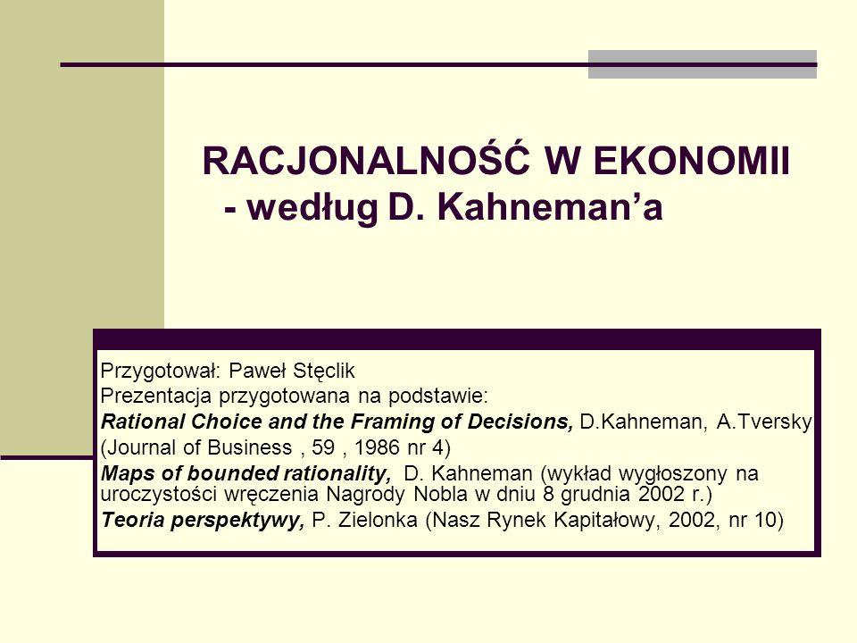 RACJONALNOŚĆ W EKONOMII - według D. Kahneman'a
