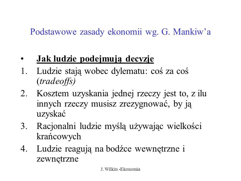 Podstawowe zasady ekonomii wg. G. Mankiw'a