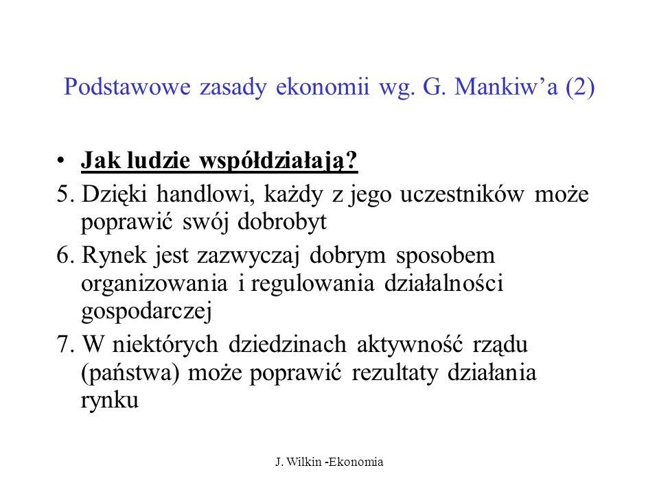 Podstawowe zasady ekonomii wg. G. Mankiw'a (2)