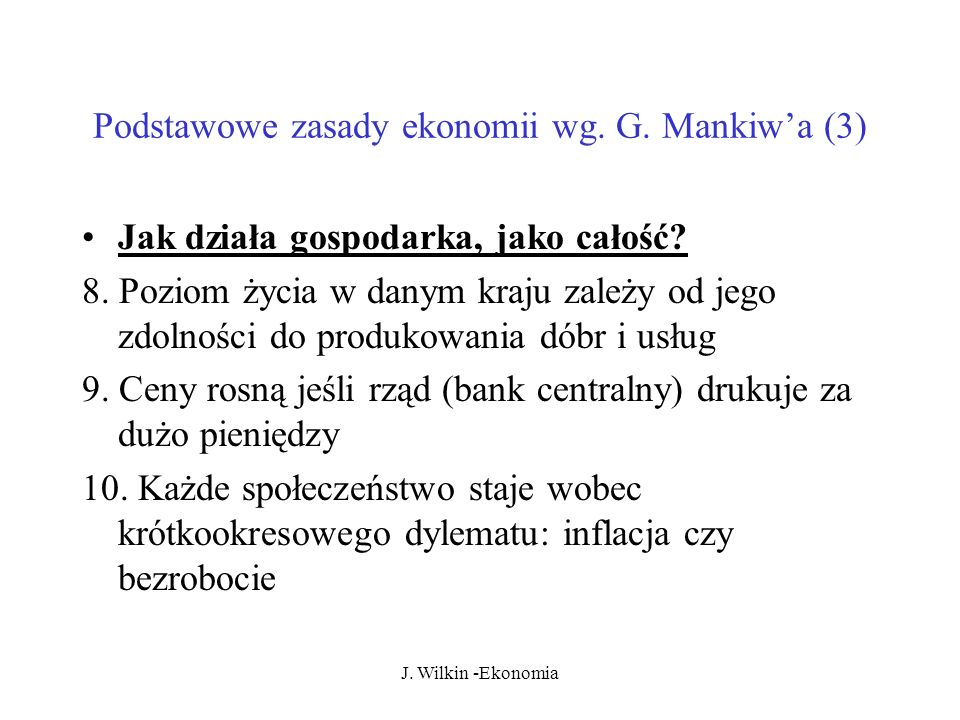 Podstawowe zasady ekonomii wg. G. Mankiw'a (3)