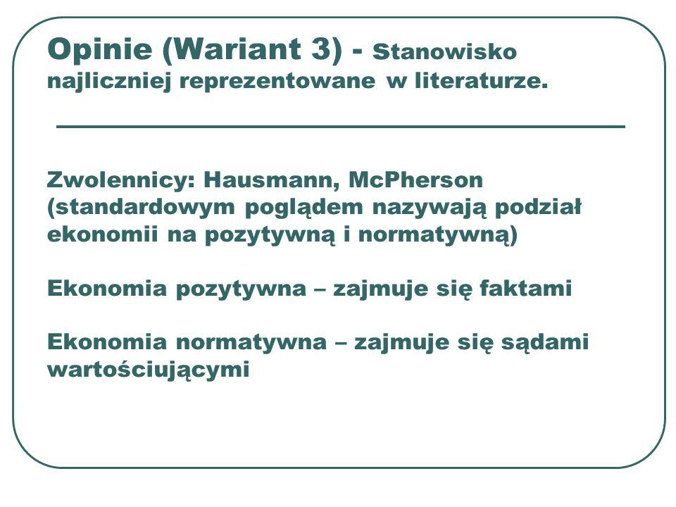 Opinie (Wariant 3) - stanowisko najliczniej reprezentowane w literaturze.