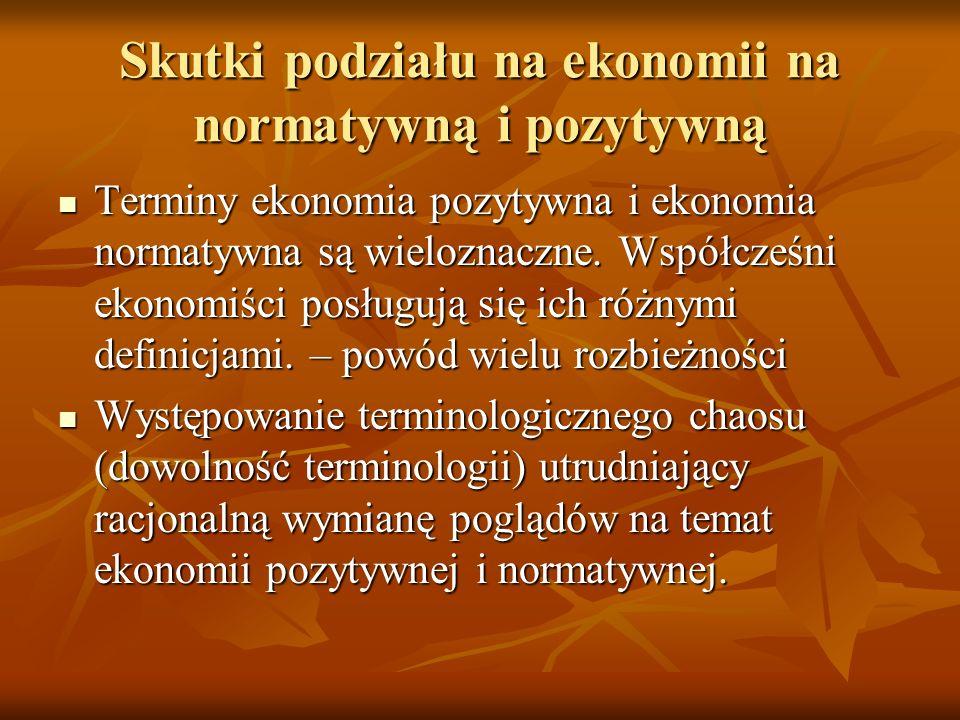 Skutki podziału na ekonomii na normatywną i pozytywną